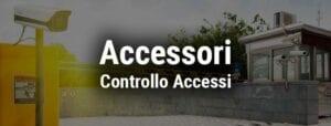 Accessori Controllo Accessi