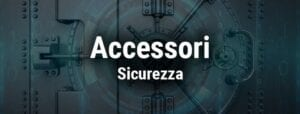 Accessori Sicurezza
